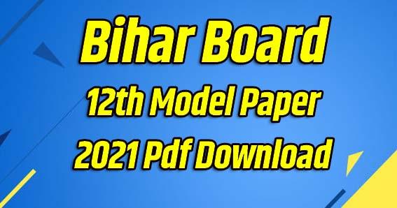 Bihar Board 12th Model Paper 2022 Pdf Download