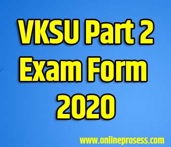 VKSU Part-2 Exam Form 2018-21