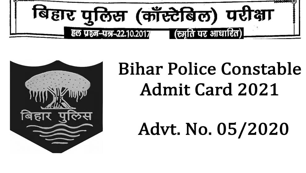 Bihar Police Constable Admit Card 2021 - Bihar Police Admit Card 2021