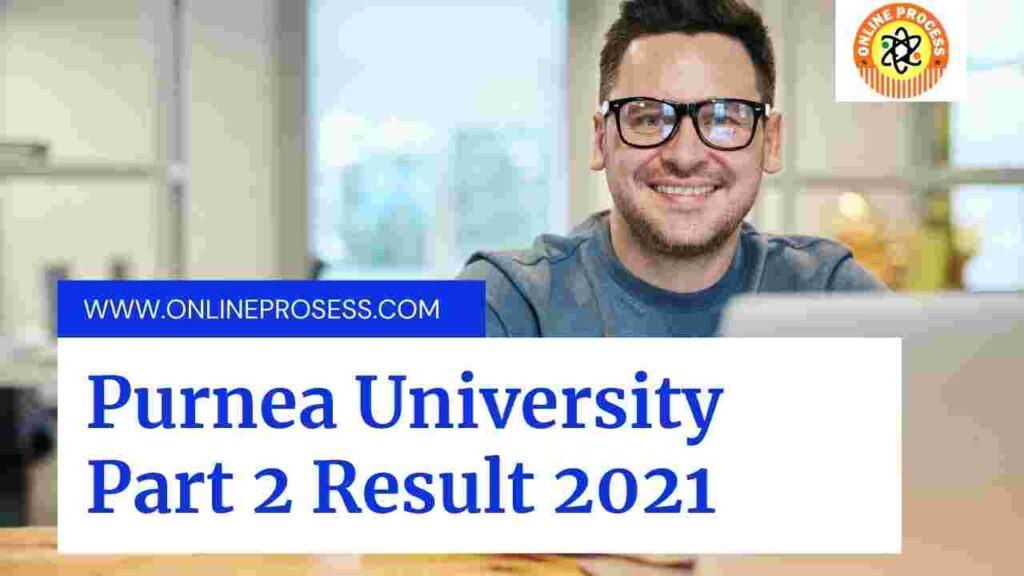Purnea University Part 2 Result 2021: Download BA BSc BCom Part 2 Result