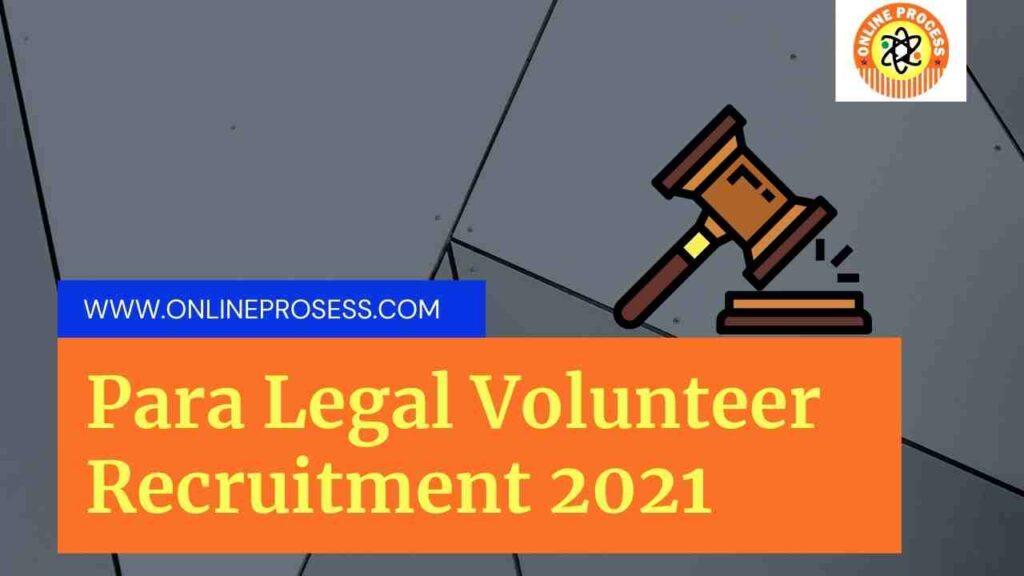 Para Legal Volunteer Recruitment 2021   Para Legal Volunteer Application Form 2021   DLSA Recruitment 2021
