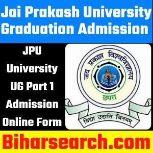Jai Prakash University Graduation Admission 2021