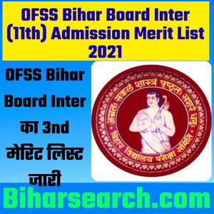 OFSS Bihar Board Inter Admission 3rd Merit List