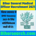 Bihar General Medical Officer Recruitment